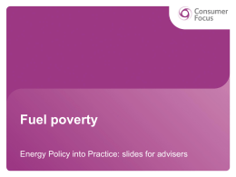 Fuel poverty - Consumer Focus