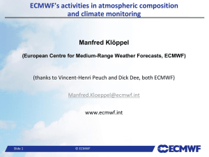 ECMWF`s activities in atmospheric composition and climate monitoring