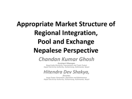 Appropriate Market Structure of Regional Integration, Pool and
