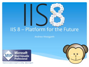 IIS 8 - Platform for the Future.
