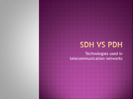 Sdh vs pdh - BSNL Durg SSA(Connecting India)