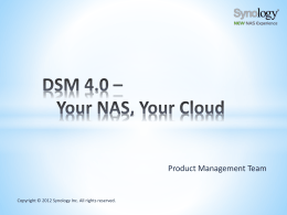 DSM 4.0 Training - Synology