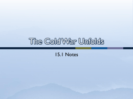 15.1 The Cold War Unfolds - Moore