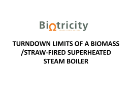 Turndown Limits of a Biomass /Straw-Fired Superheated