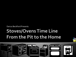 Stoves/Ovens Time Line - MYPTechnology-Period8-9