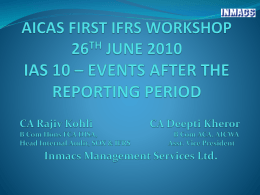 IAS 10 * EVENTS AFTER THE REPORTING PERIOD