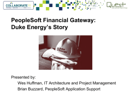 PeopleSoft at Duke Energy - Quest International Users Group