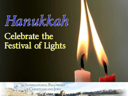 Hanukkah - International Fellowship of Christians and Jews