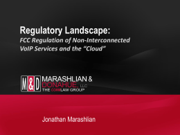 "FCC Regulation of Non-Interconnected VoIP Services and the ""Cloud"""