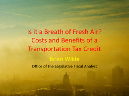 "Brian Wikle, ""Is it a Breath of Fresh Air? Costs and"