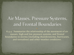 Air Masses, Pressure Systems, and Frontal Boundaries