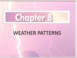 Chapter 8- weather patterns