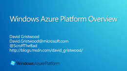 Windows Azure Platform Overview