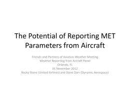 The Potential of Reporting MET Parameters from Aircraft