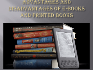 Advantages and Disadvantages of E-books and