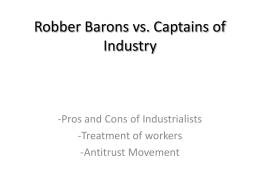 captain of industry or robber baron robber barons vs captains of industry
