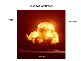 Nuclear Weapons: powerpoint presentation