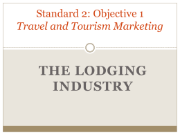 The Lodging Industry