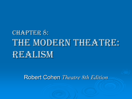 Chapter 8: The Modern Theatre: Realism