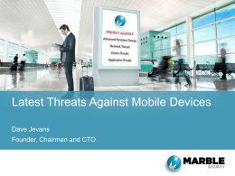 January 2014 - Latest Threats Against Mobile Devices