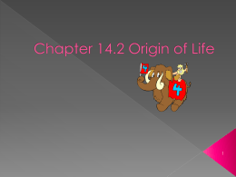Chapter 14* Origin of Life