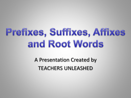 Introduce Prefixes and Suffixes