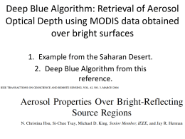 Deep Blue Algorithm: Retrieval of Aerosol Optical Depth using