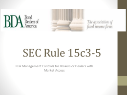 SEC Rule 15c3-5 - Bond Dealers of America
