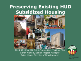 AHMA 2014 Preserving Existing HUD Subsidized Housing