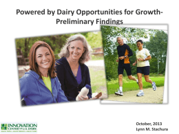 Preliminary findings in Powered by dairy: Opportunities for growth