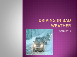 Chapter 15 - Driving in bad weather