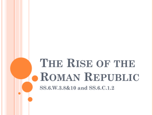 Chapter 33 Rise of the Roman Republic