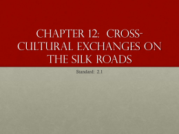 Unit 2 Chapter 12 The Silk Road