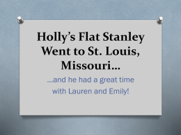 Holly`s Flat Stanley Adventures
