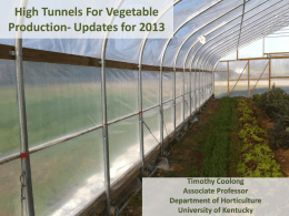 High Tunnels For Vegetable Production