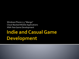 Indie and Casual Game Development with Windows