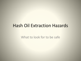 Hash Oil Extraction Hazards