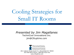 Cooling Strategies for Small IT Rooms