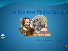 The Explorer Pedro Cabral - ICT-BVG