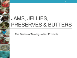 Jams, Jellies, Preserves & Butters