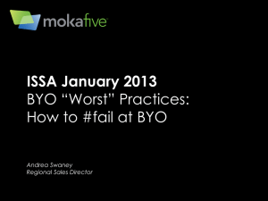 BYO `WORST` Practices - ISSA: Pittsburgh Chapter