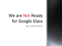 Google Glass should not be made available to the public the way it
