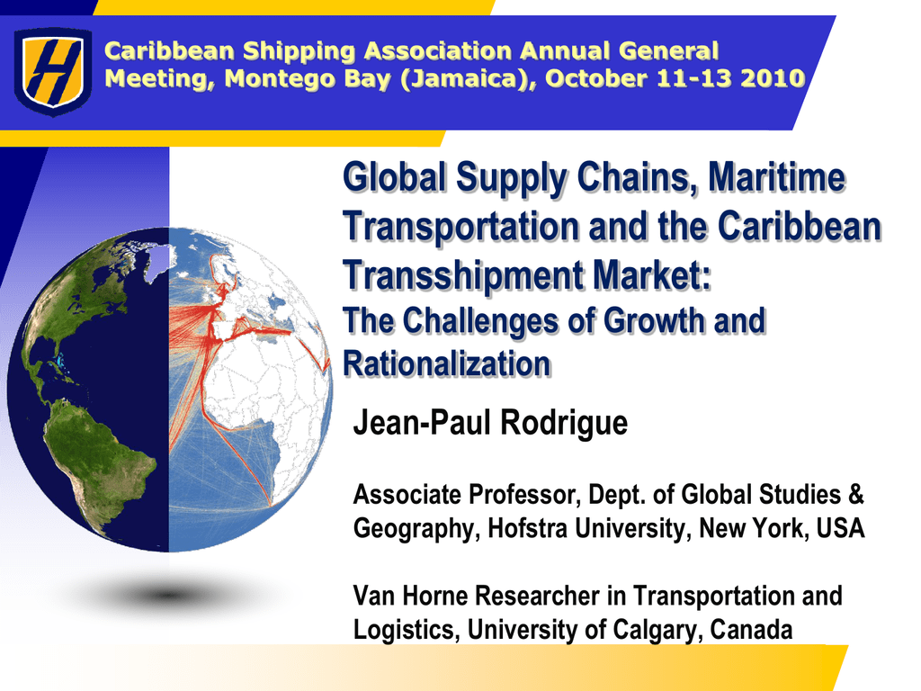 Global Supply Chains, Maritime Transportation and the
