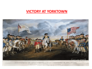 VICTORY AT YORKTOWN In 1780 the Patriots received major help