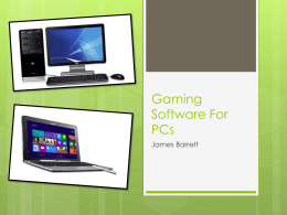 Gaming Software For PCs - Computer Game Platforms and