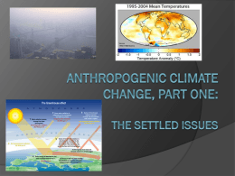 Anthropogenic Climate Change: Scientific Fact or Faulty Assumption?