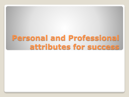 Personal and Professional attributes for sucess