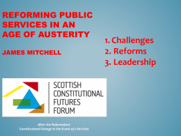 Mitchell Slides - Scottish Constitutional Futures Forum
