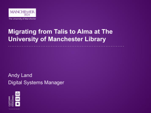 Migrating from Talis to Alma at the University of Manchester