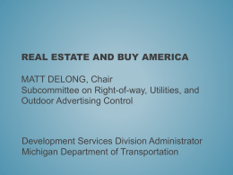 REAL ESTATE AND BUY AMERICA Matt DeLong, Development